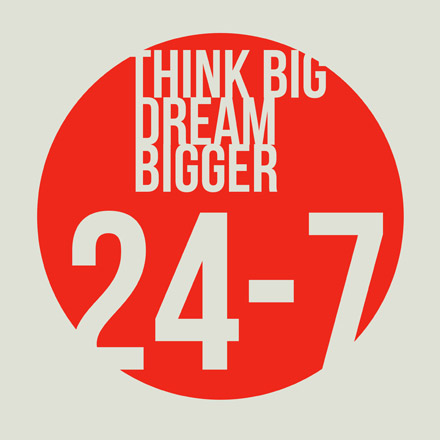 Think Big Dream Bigger