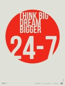 NAXART Studio - Think Big Dream Bigger Poster
