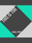 NAXART Studio - This is too shall pass Poster