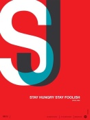 NAXART Studio - Stay Hungry Stay Foolish Poster