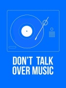 NAXART Studio - Don't talk over Music Poster