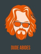 NAXART Studio - Dude Abides Orange Poster