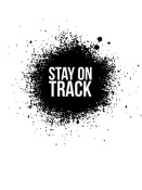 NAXART Studio - Stay on Track Poster White