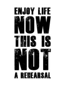 NAXART Studio - Enjoy Life Now Poster White