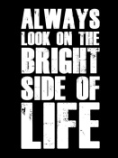 NAXART Studio - Bright Side of Life Poster Poster Black