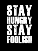 NAXART Studio - Stay Hungry Stay Foolish Poster Black