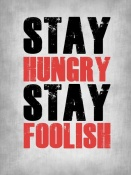 NAXART Studio - Stay Hungry Stay Foolish Poste Grey