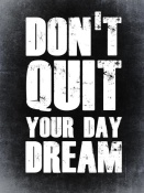 NAXART Studio - Don't Quit Your Day Dream 2