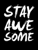NAXART Studio - Stay Awesome Poster Black