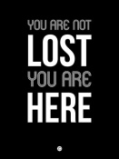 NAXART Studio - You Are Not Lost Poster Black