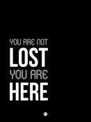 NAXART Studio - You Are Not Lost Poster Black and White