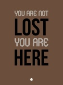 NAXART Studio - You Are Not Lost Poster Brown