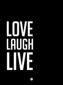 NAXART Studio - Love Laugh Live Poster Black