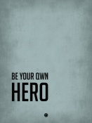 NAXART Studio - Be Your Own Hero Poster Blue