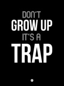 NAXART Studio - Don't Grow Up It's a Trap 1