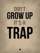 NAXART Studio - Don't Grow Up It's a Trap 2