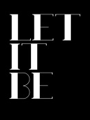 NAXART Studio - Let It Be Poster  Black