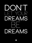 NAXART Studio - Don't Let Your Dreams Be Dreams 1