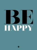 NAXART Studio - Be Happy Poster 1