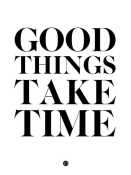 NAXART Studio - Good Things Take Time 2