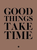 NAXART Studio - Good Things Take Time 3