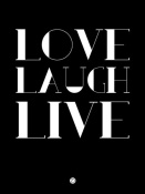 NAXART Studio - Love Laugh Live Poster 1