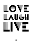 NAXART Studio - Love Laugh Live Poster 3