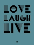 NAXART Studio - Love Laugh Live Poster 4