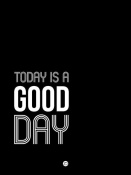 NAXART Studio - Today is a Good Day Poster