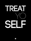 NAXART Studio - Treat Yo Self Poster 1