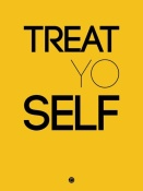 NAXART Studio - Treat Yo Self Poster 2