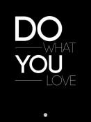 NAXART Studio - Do What You Love Poster 1
