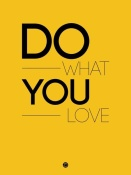 NAXART Studio - Do What You Love Poster 2