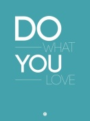 NAXART Studio - Do What You Love Poster  3