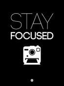 NAXART Studio - Stay Focused Poster 1