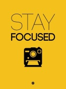 NAXART Studio - Stay Focused Poster 2