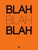 NAXART Studio - BLAH BLAH BLAH Orange Poster