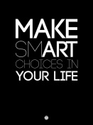 NAXART Studio - Make Smart Choices in Your Life Poster 1
