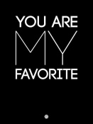 NAXART Studio - You Are My Favorite Poster Black
