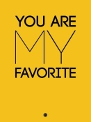 NAXART Studio - You Are My Favorite Poster Yellow