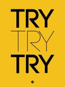 NAXART Studio - Try Try Try Poster Yellow