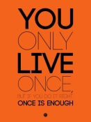 NAXART Studio - You Only Live Once Poster Orange