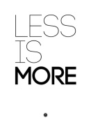 NAXART Studio - Less Is More Poster White