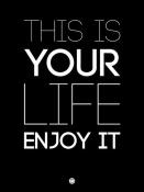 NAXART Studio - This Is Your Life Poster Black