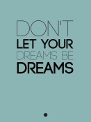 NAXART Studio - Don't Let Your Dreams Be Dreams 4