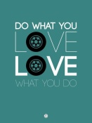 NAXART Studio - Do What You Love Love What You Do 5