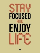 NAXART Studio - Stay Focused and Enjoy Life 1