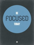 NAXART Studio - Be Focused Today 2