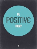 NAXART Studio - Be Positive Today 2