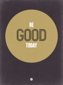 NAXART Studio - Be Good Today 2